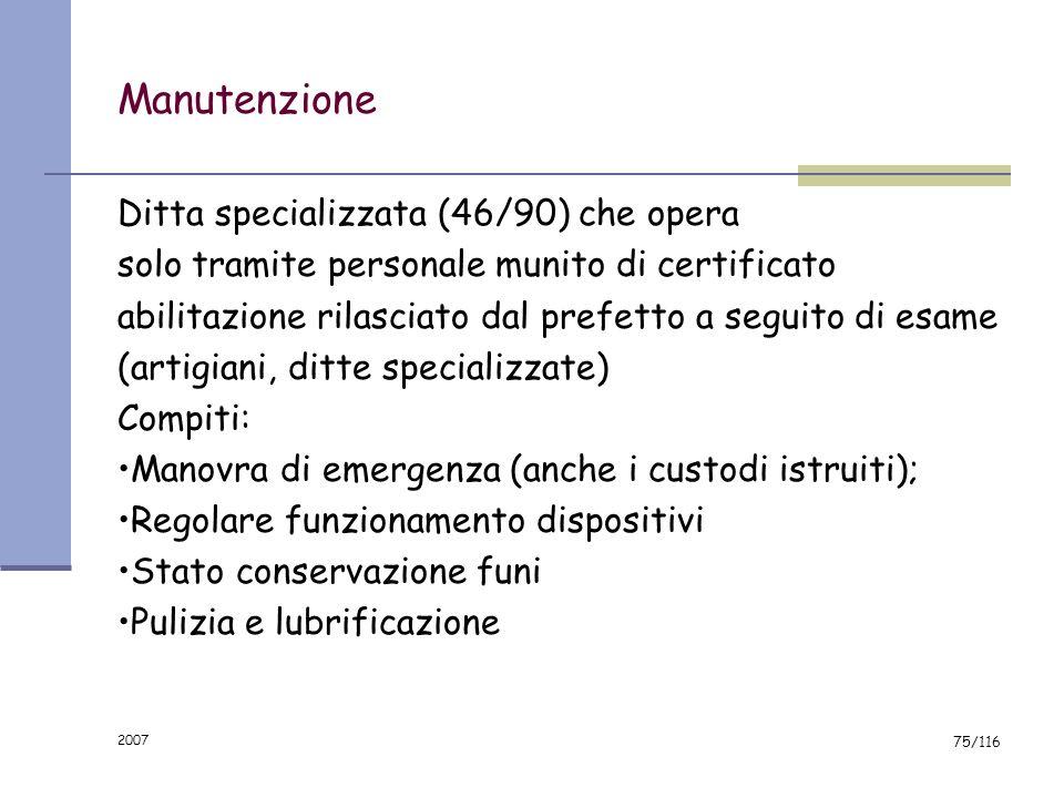 Manutenzione Ditta specializzata (46/90) che opera