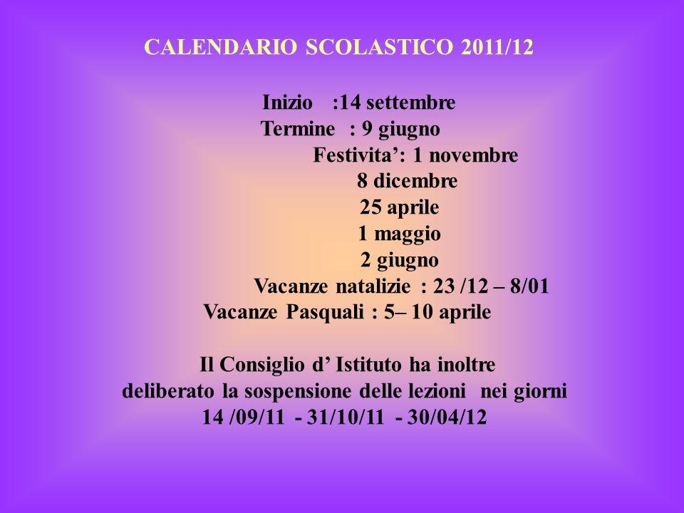CALENDARIO SCOLASTICO 2011/12 Inizio :14 settembre