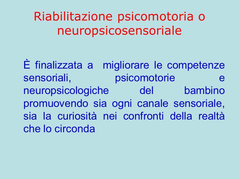 Riabilitazione psicomotoria o neuropsicosensoriale