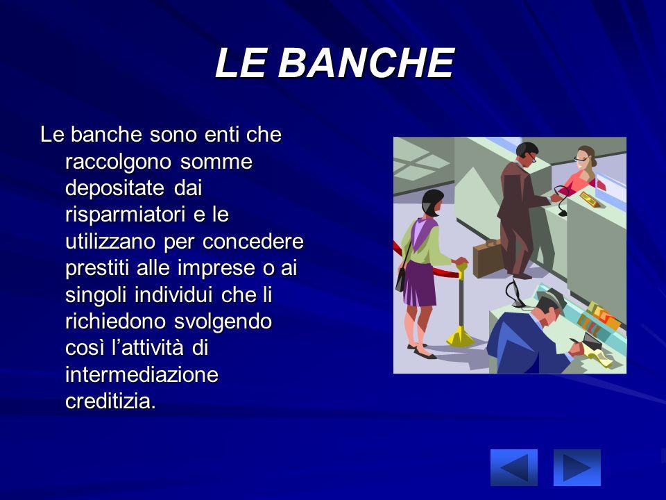 LE BANCHE