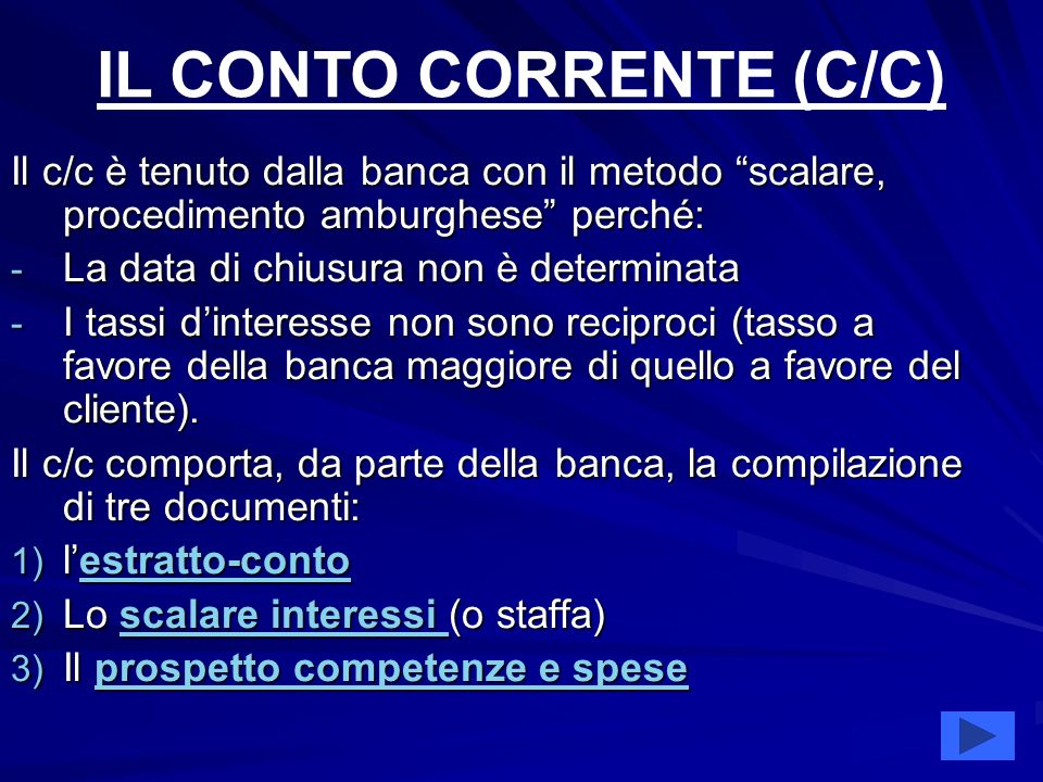IL CONTO CORRENTE (C/C)