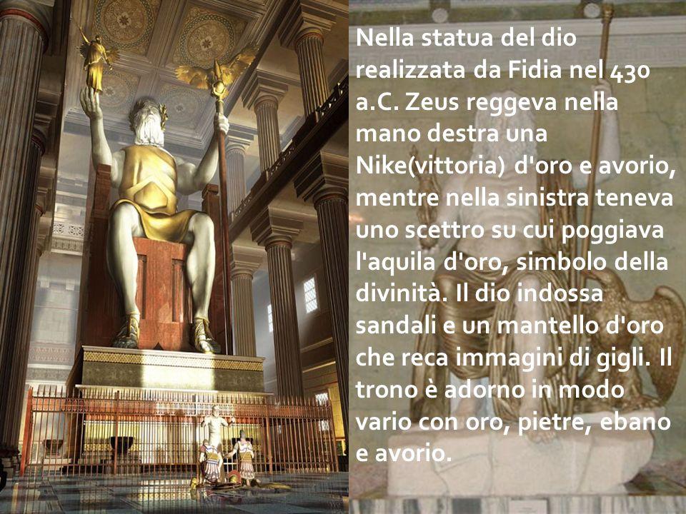 Nella statua del dio realizzata da Fidia nel 430 a. C