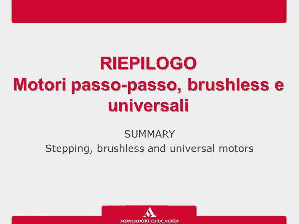 Motori passo-passo, brushless e universali