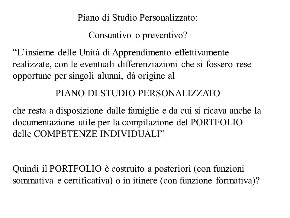 Piano di Studio Personalizzato: Consuntivo o preventivo