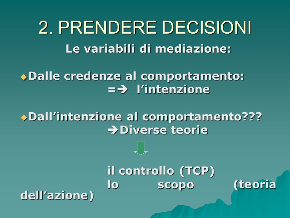 Le variabili di mediazione: