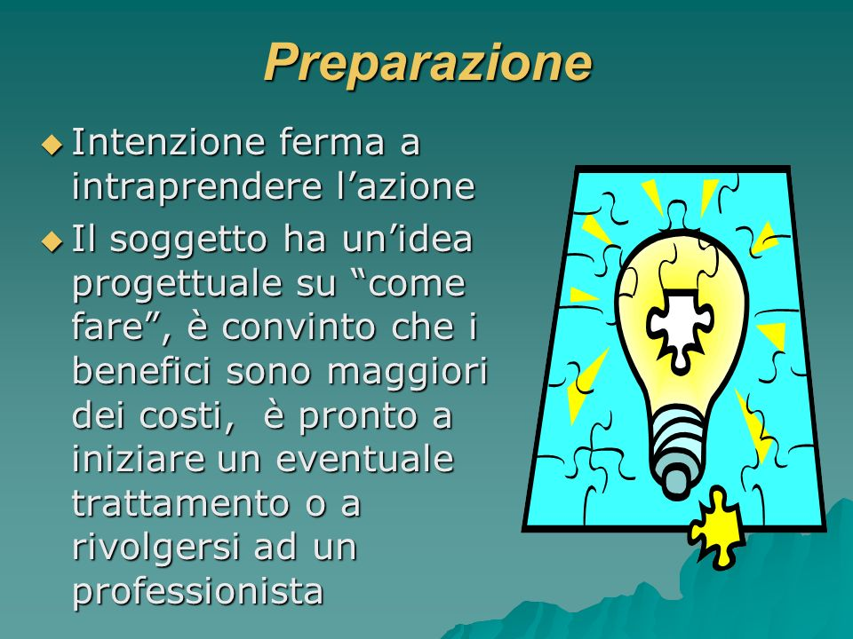 Preparazione Intenzione ferma a intraprendere l'azione