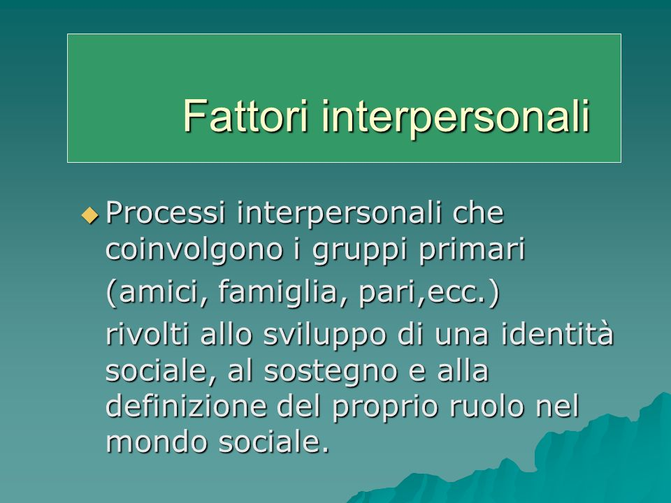 Fattori interpersonali