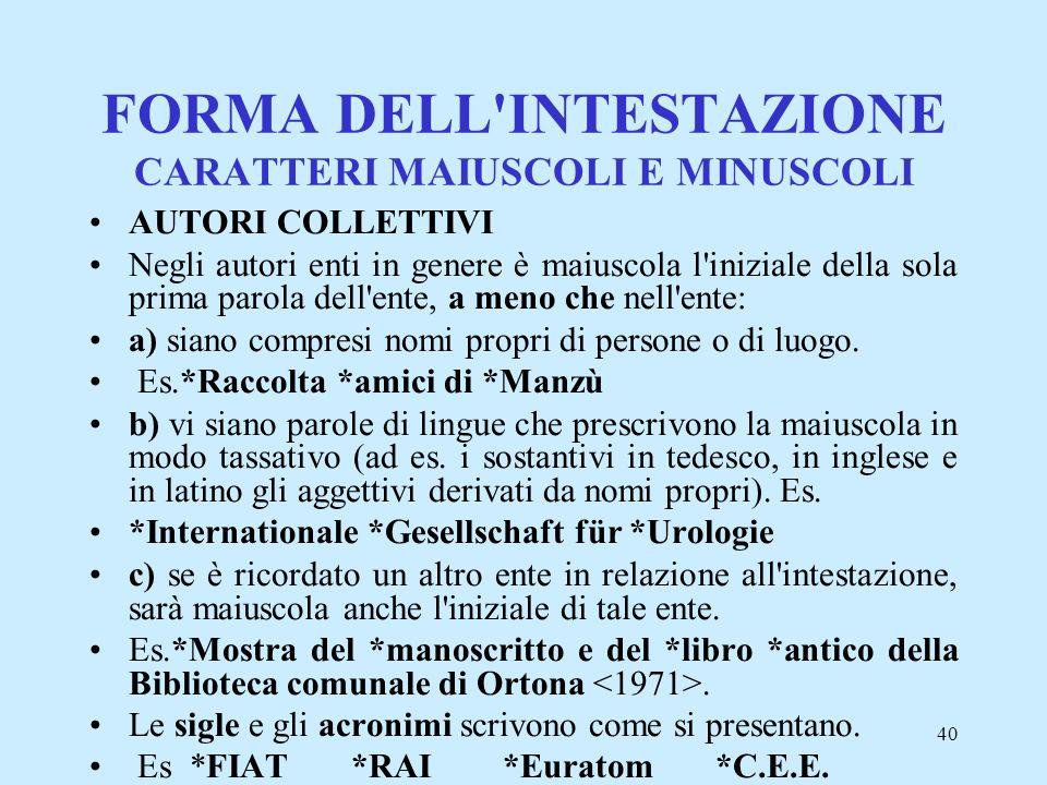 FORMA DELL INTESTAZIONE CARATTERI MAIUSCOLI E MINUSCOLI