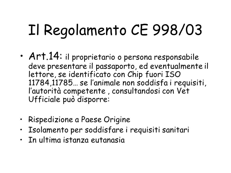 Il Regolamento CE 998/03