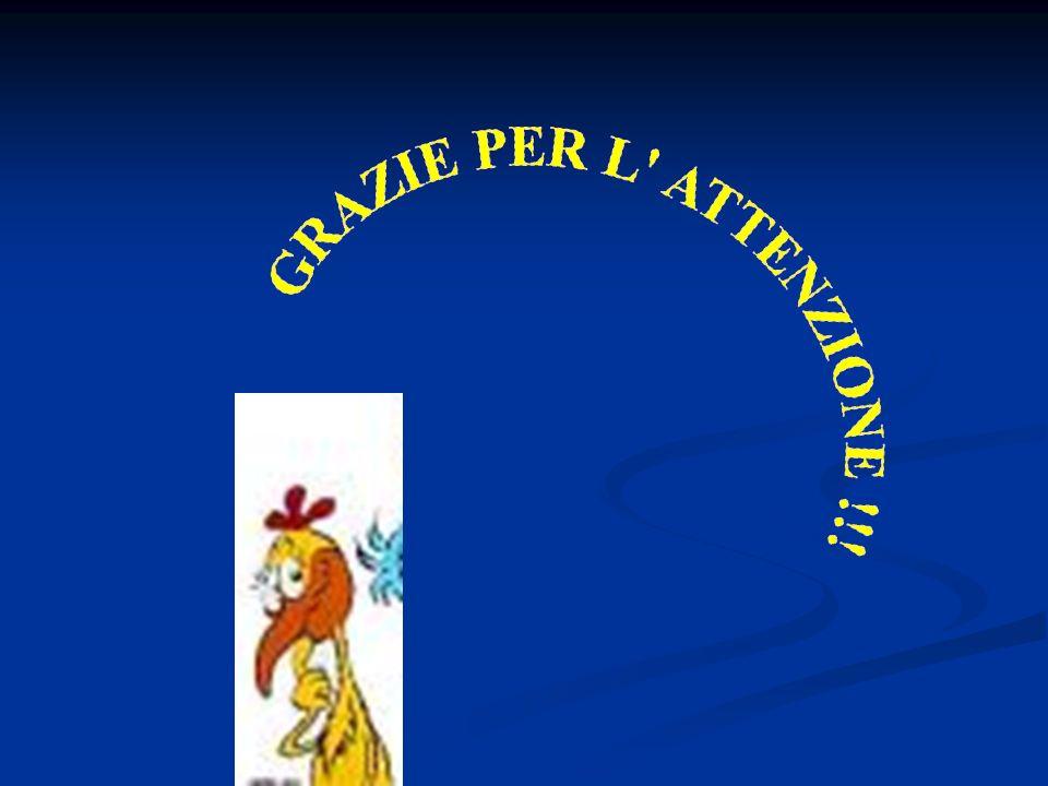 GRAZIE PER L ATTENZIONE !!!