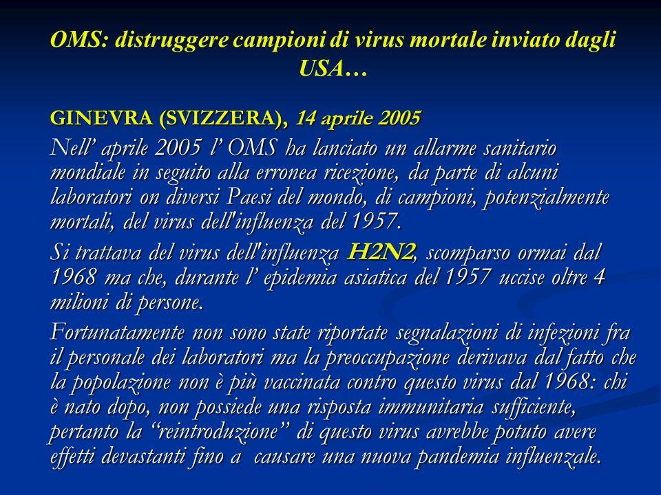 OMS: distruggere campioni di virus mortale inviato dagli USA…