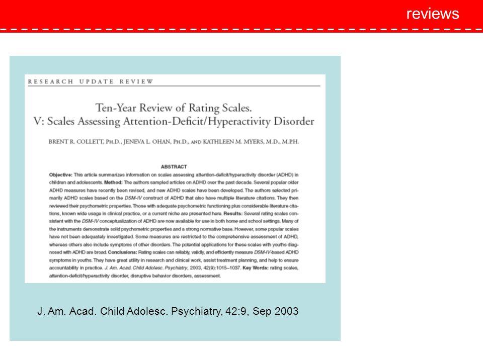 reviews J. Am. Acad. Child Adolesc. Psychiatry, 42:9, Sep 2003