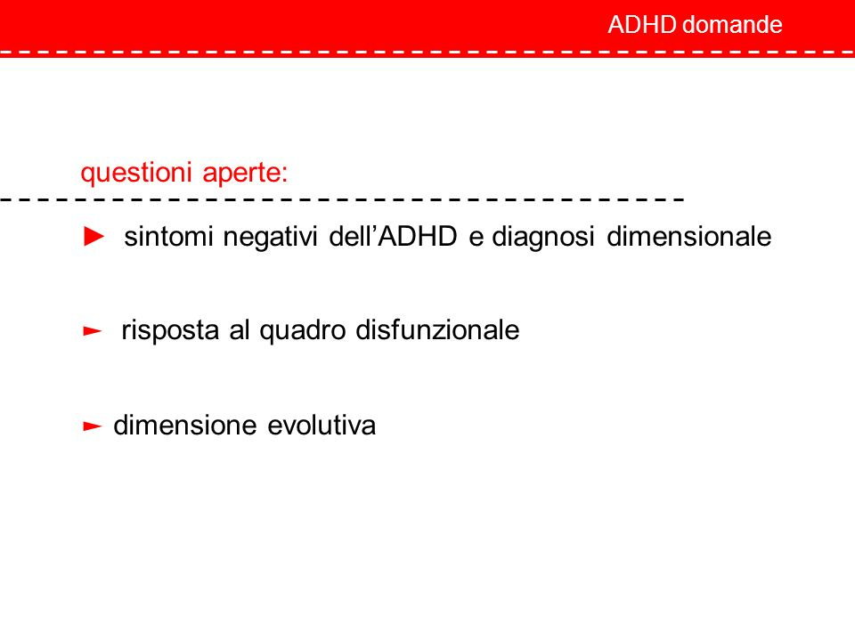 ► sintomi negativi dell'ADHD e diagnosi dimensionale