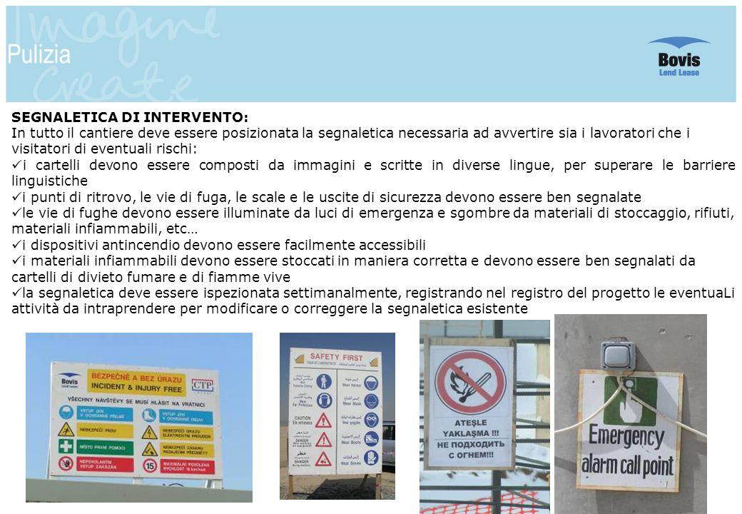 Pulizia SEGNALETICA DI INTERVENTO: