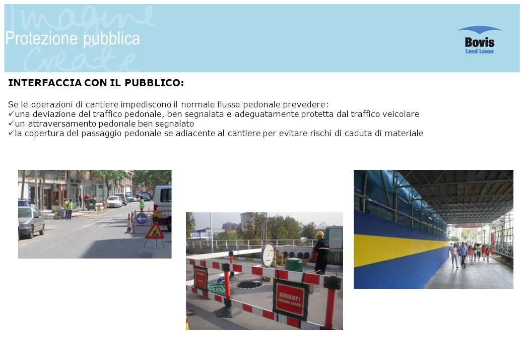 Protezione pubblica INTERFACCIA CON IL PUBBLICO: