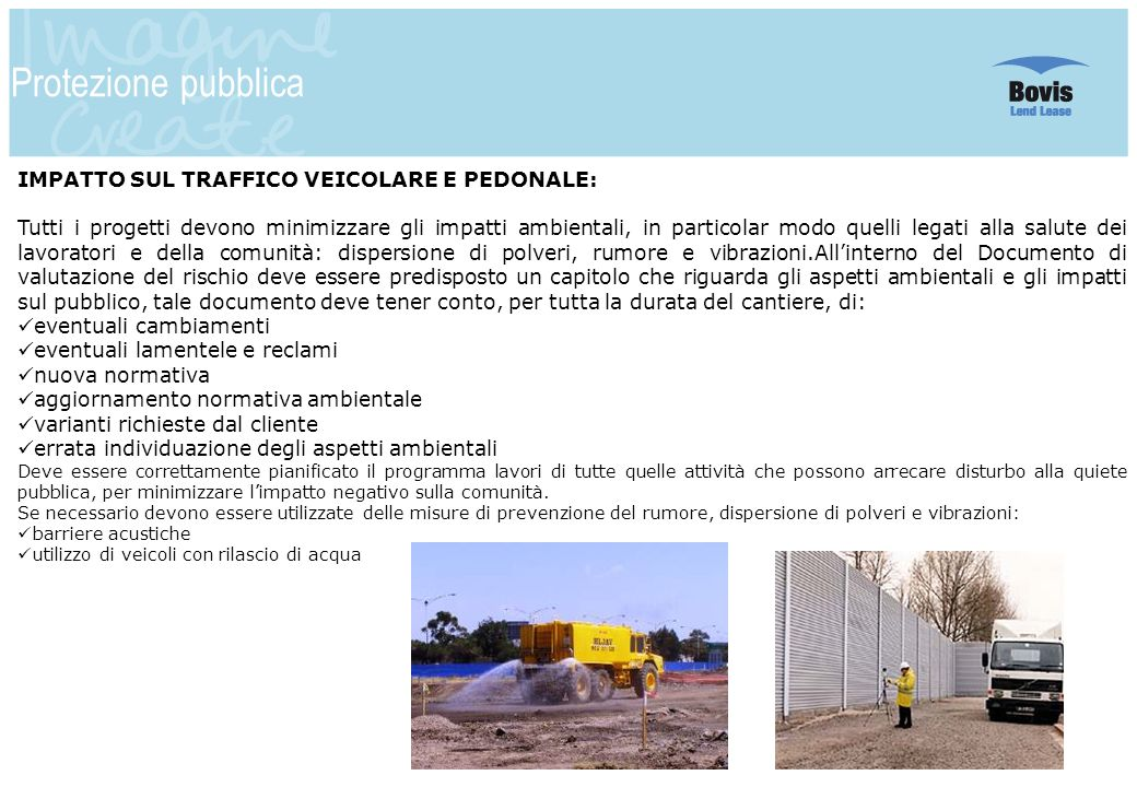 Protezione pubblica IMPATTO SUL TRAFFICO VEICOLARE E PEDONALE: