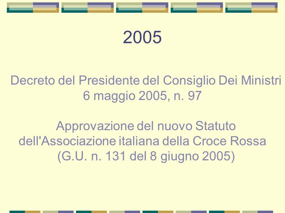 Decreto del Presidente del Consiglio Dei Ministri 6 maggio 2005, n. 97