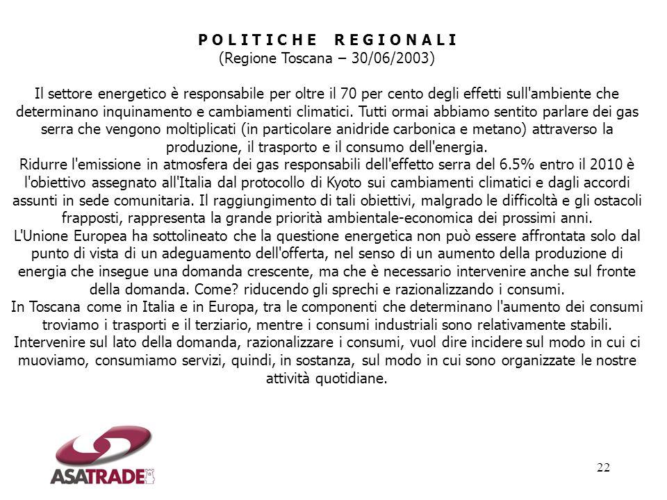 P O L I T I C H E R E G I O N A L I(Regione Toscana – 30/06/2003)