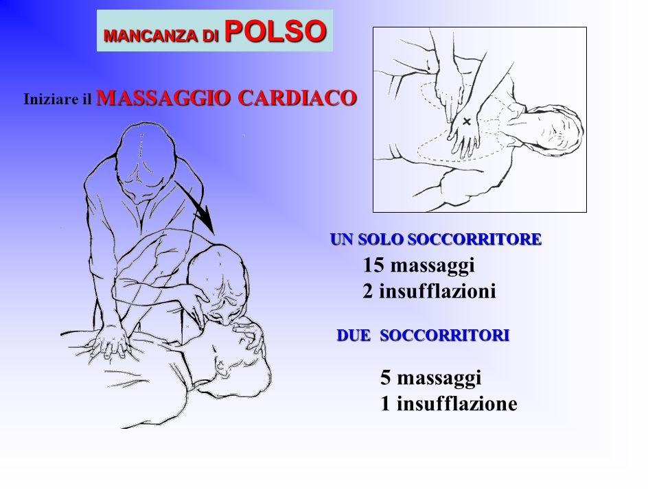 15 massaggi 2 insufflazioni 5 massaggi 1 insufflazione