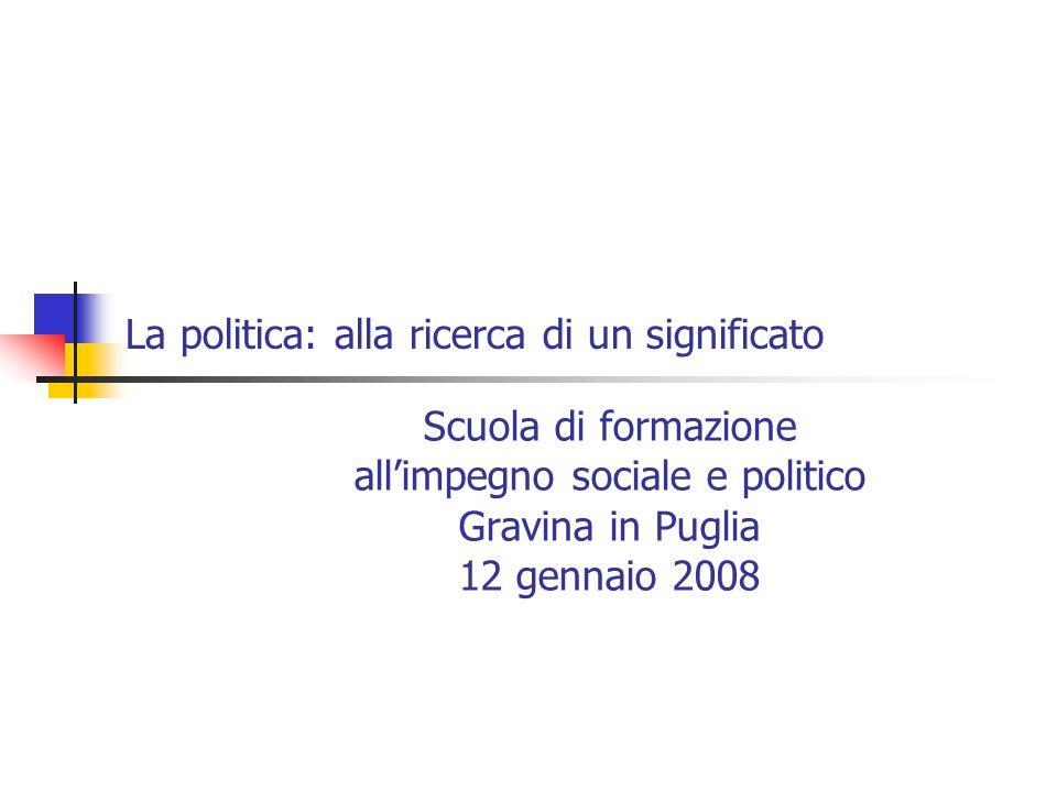 La politica: alla ricerca di un significato