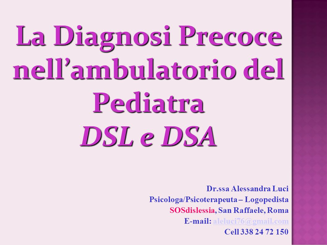 La Diagnosi Precoce nell'ambulatorio del Pediatra DSL e DSA