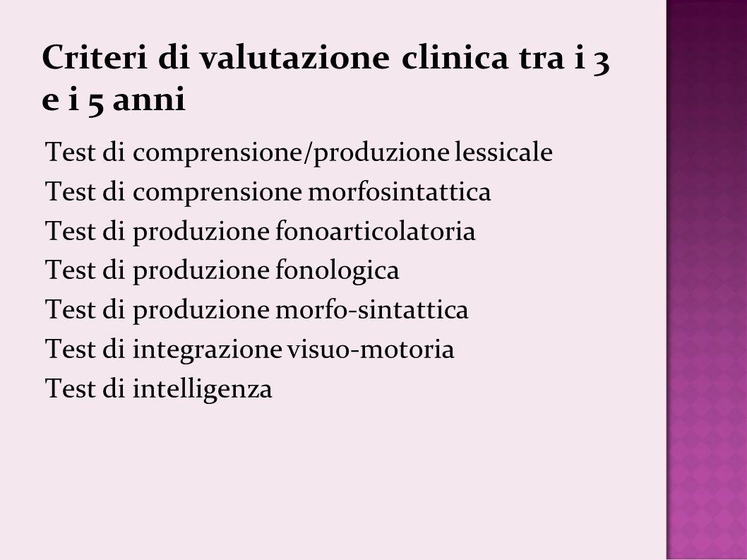 Criteri di valutazione clinica tra i 3 e i 5 anni