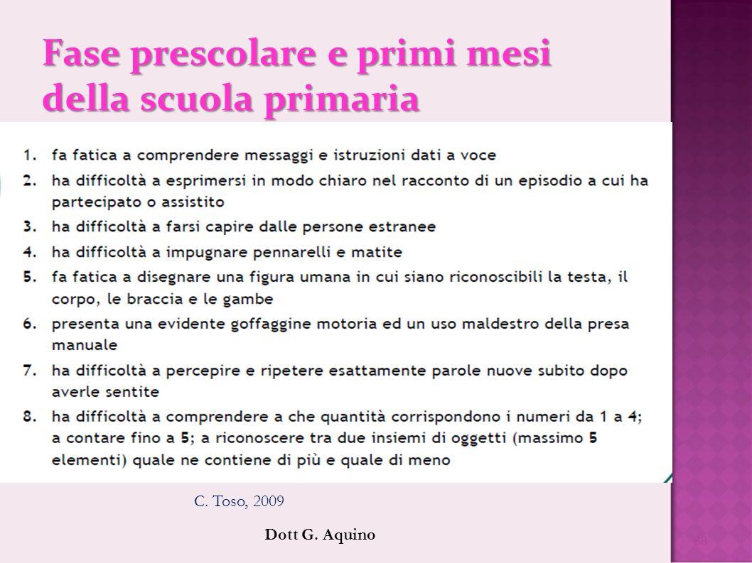 Fase prescolare e primi mesi della scuola primaria
