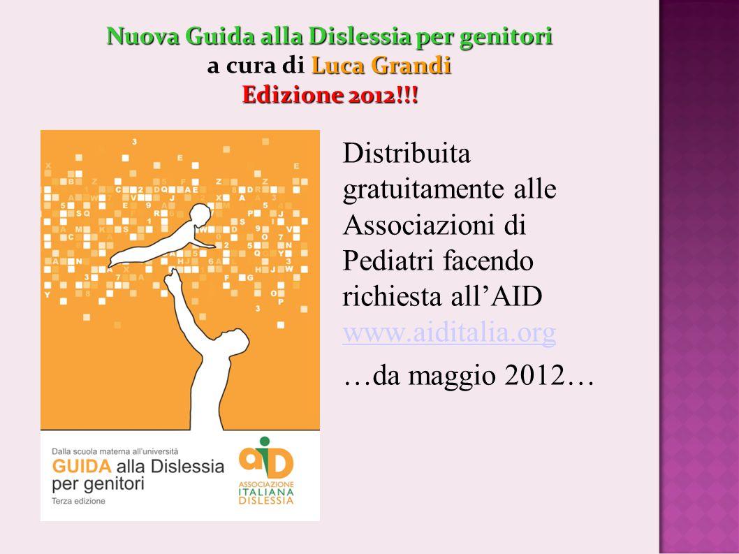 Nuova Guida alla Dislessia per genitori a cura di Luca Grandi Edizione 2012!!!