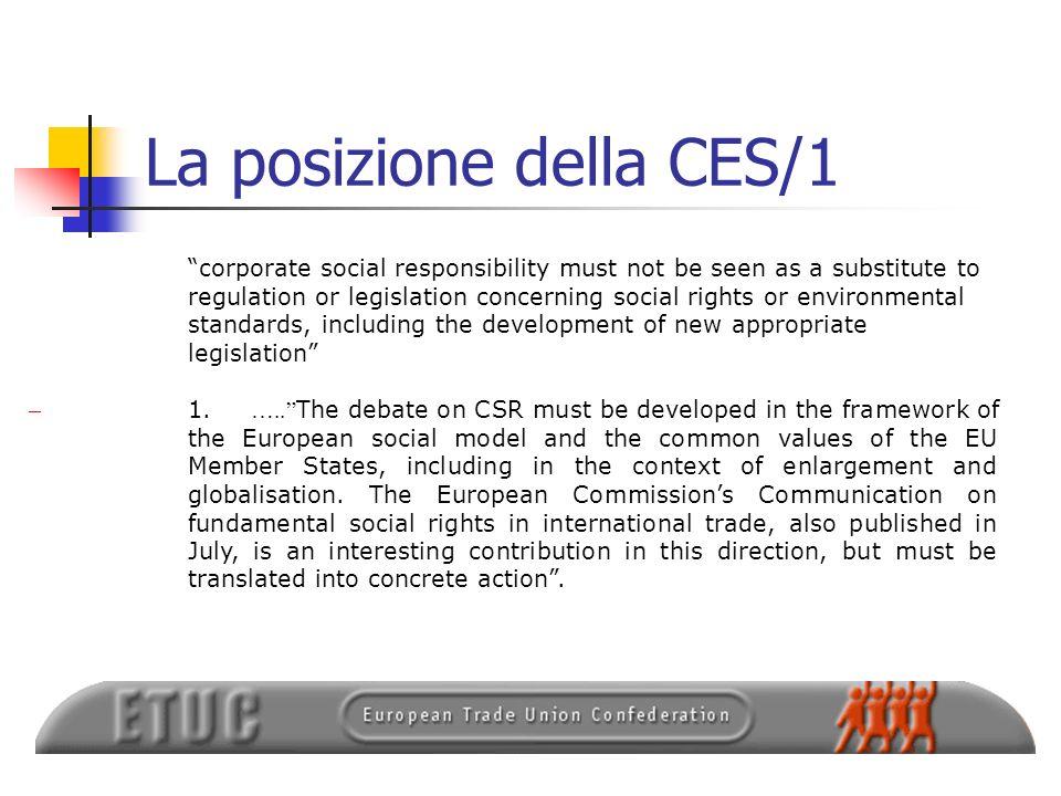 La posizione della CES/1