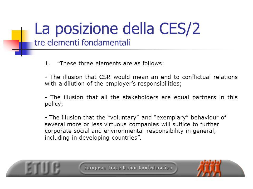 La posizione della CES/2 tre elementi fondamentali