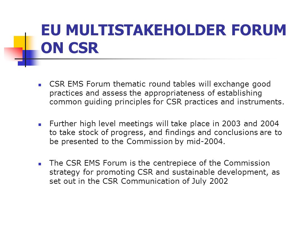 EU MULTISTAKEHOLDER FORUM ON CSR