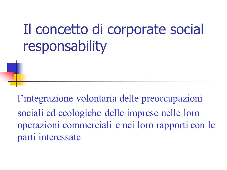 Il concetto di corporate social responsability