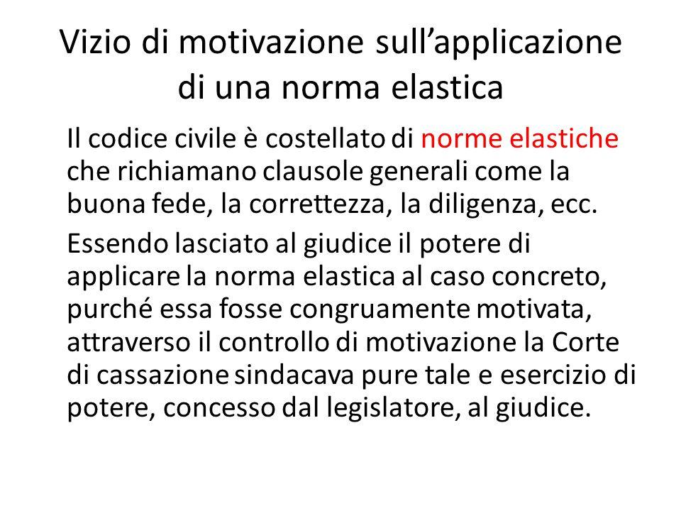 Vizio di motivazione sull'applicazione di una norma elastica