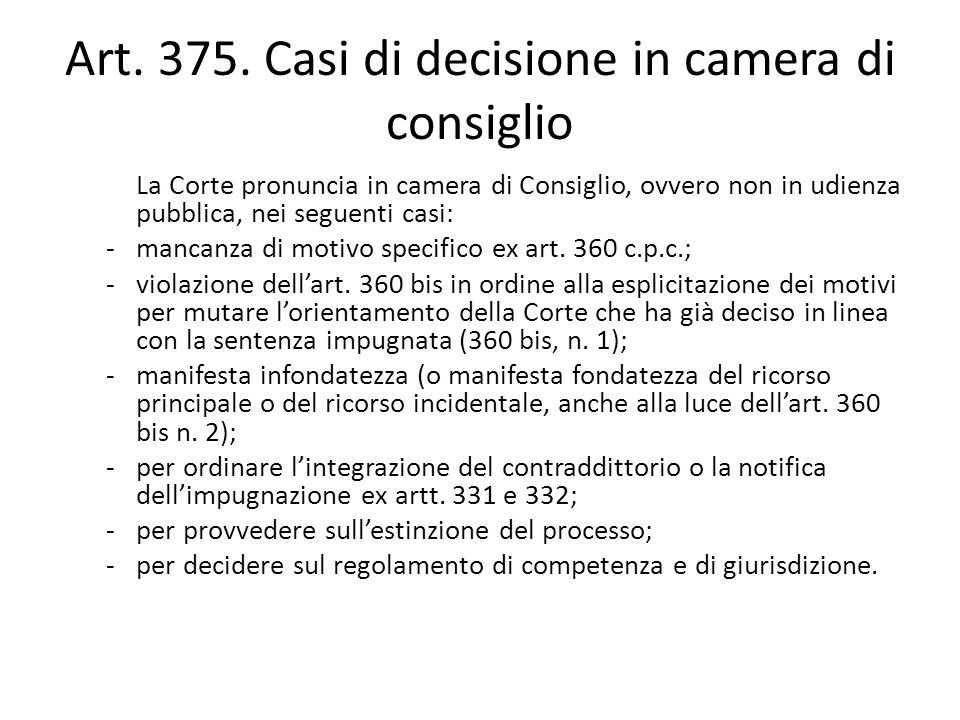 Art. 375. Casi di decisione in camera di consiglio
