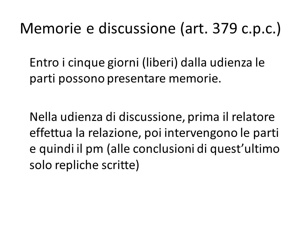 Memorie e discussione (art. 379 c.p.c.)