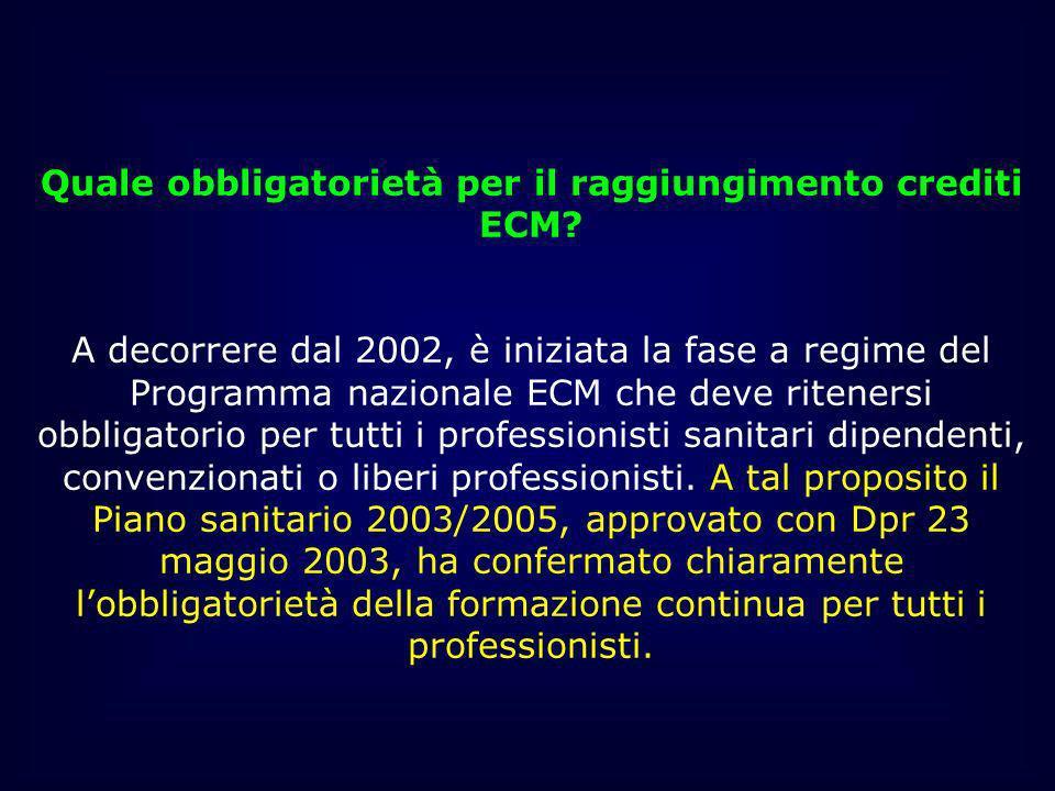 Quale obbligatorietà per il raggiungimento crediti ECM