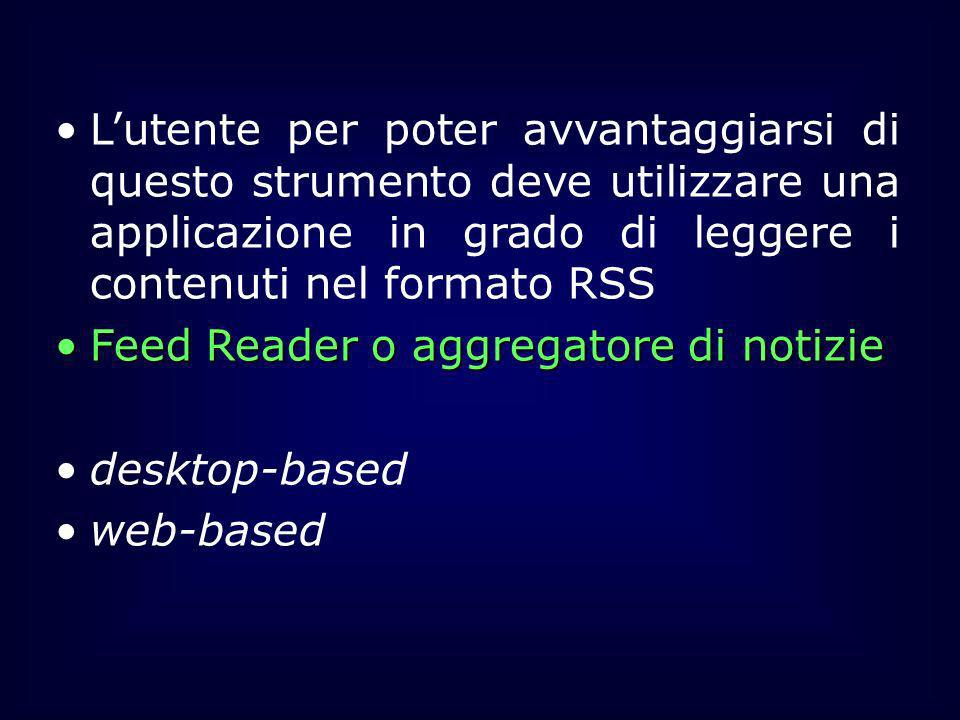 Feed Reader o aggregatore di notizie desktop-based web-based