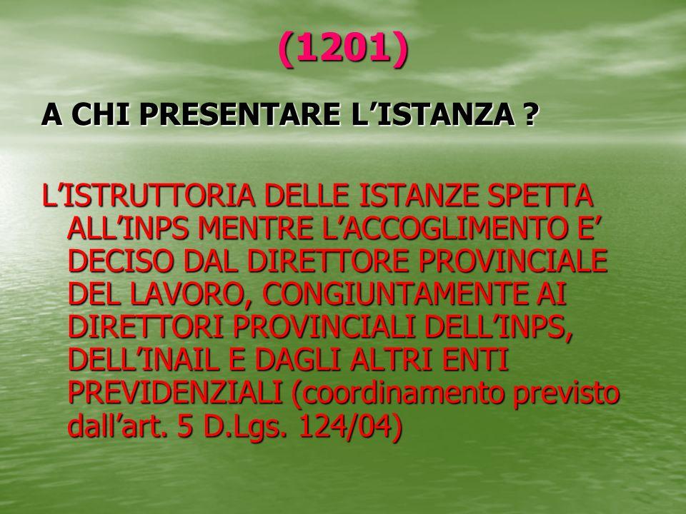 (1201) A CHI PRESENTARE L'ISTANZA