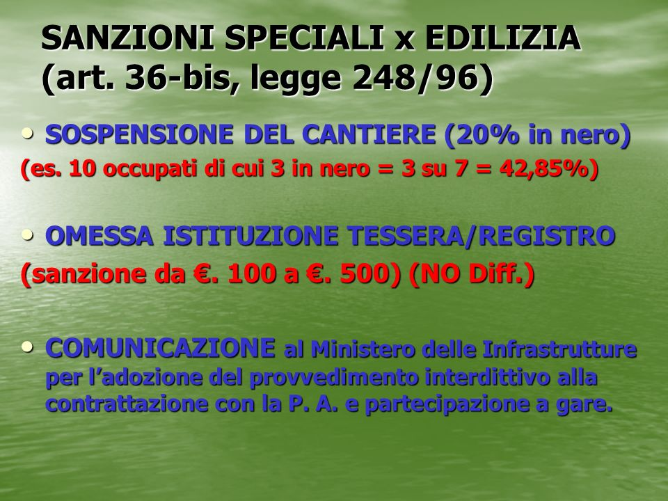 SANZIONI SPECIALI x EDILIZIA (art. 36-bis, legge 248/96)