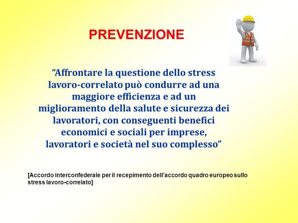 PREVENZIONE Affrontare la questione dello stress