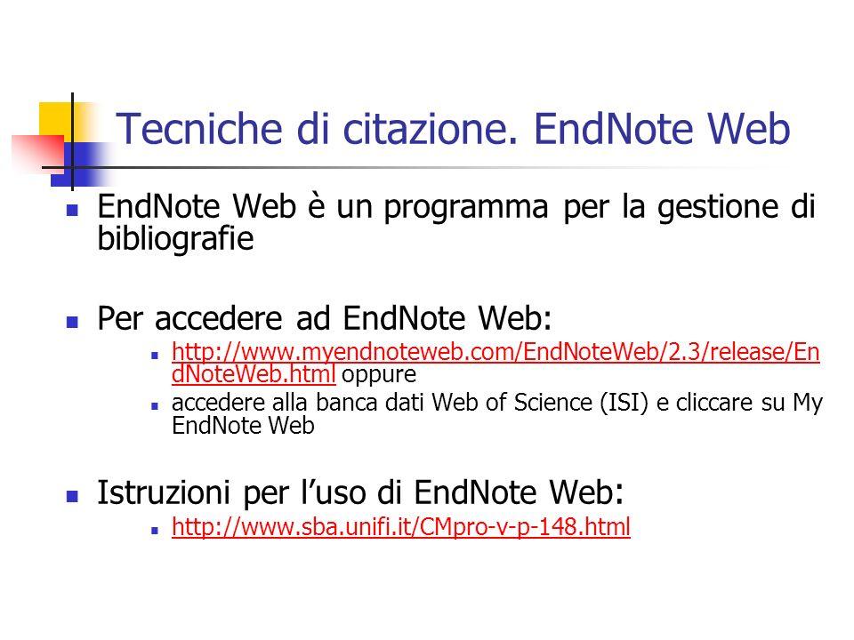 Tecniche di citazione. EndNote Web