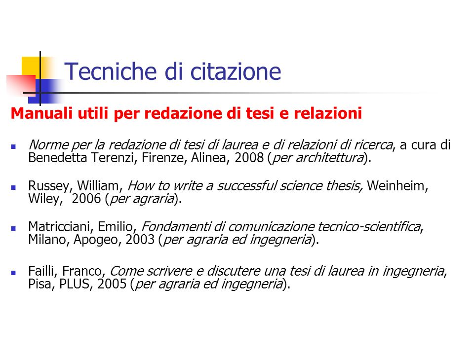 Tecniche di citazione Manuali utili per redazione di tesi e relazioni