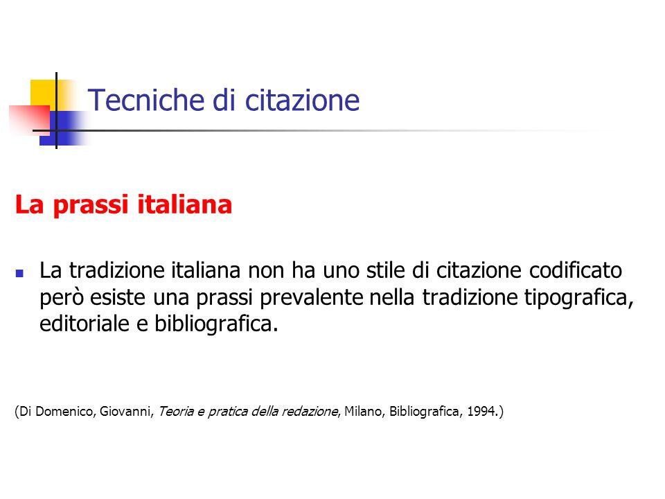 Tecniche di citazione La prassi italiana