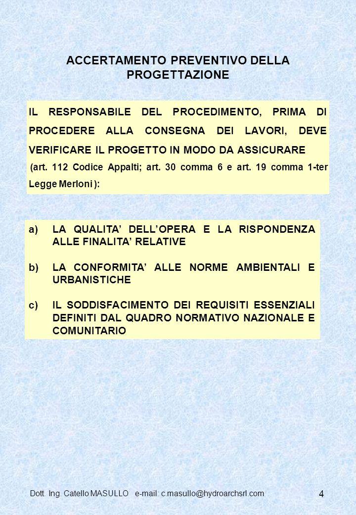 ACCERTAMENTO PREVENTIVO DELLA PROGETTAZIONE
