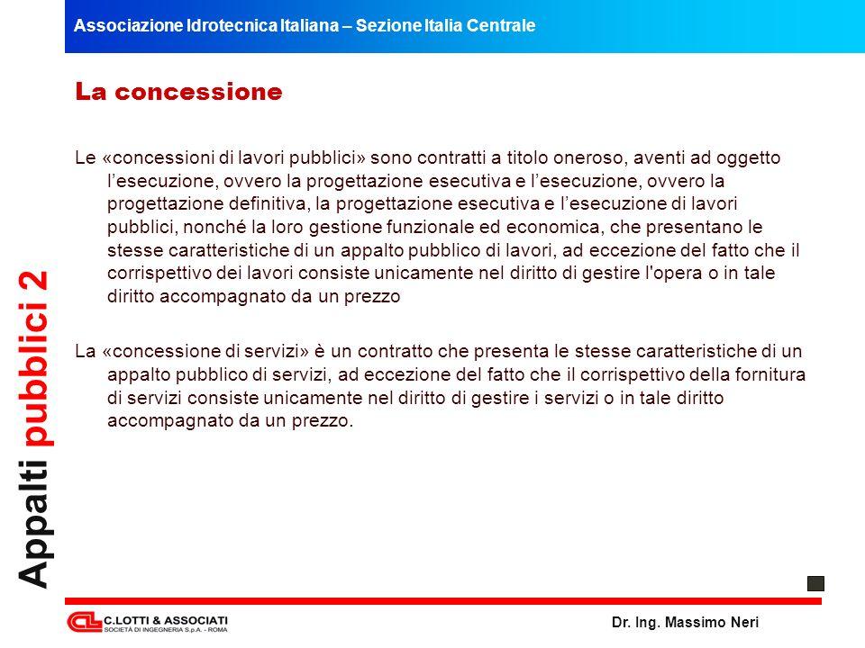 Appalti pubblici 2 La concessione