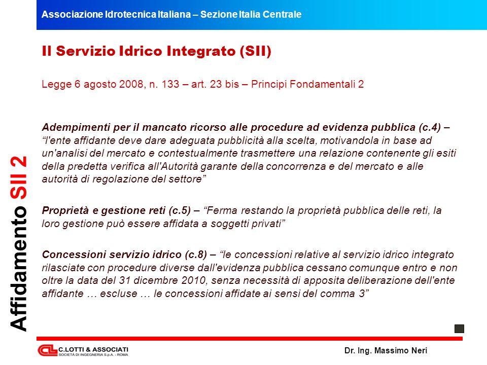 Affidamento SII 2 Il Servizio Idrico Integrato (SII)
