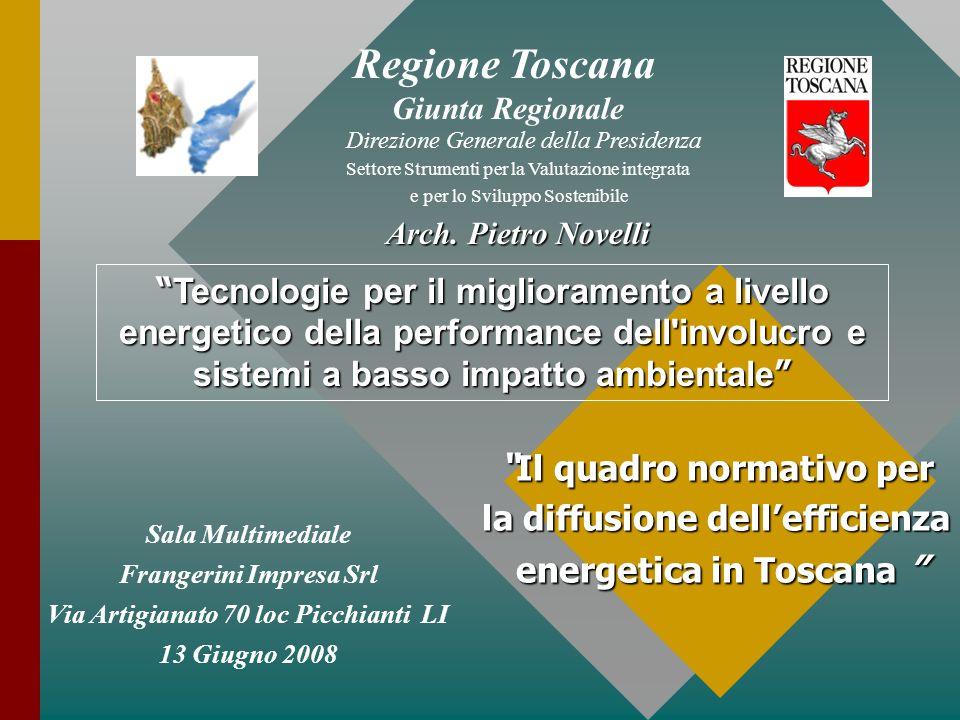 Regione Toscana Il quadro normativo per