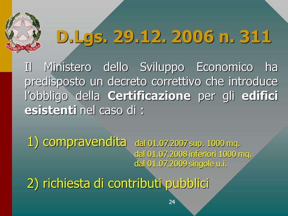 D.Lgs. 29.12. 2006 n. 311