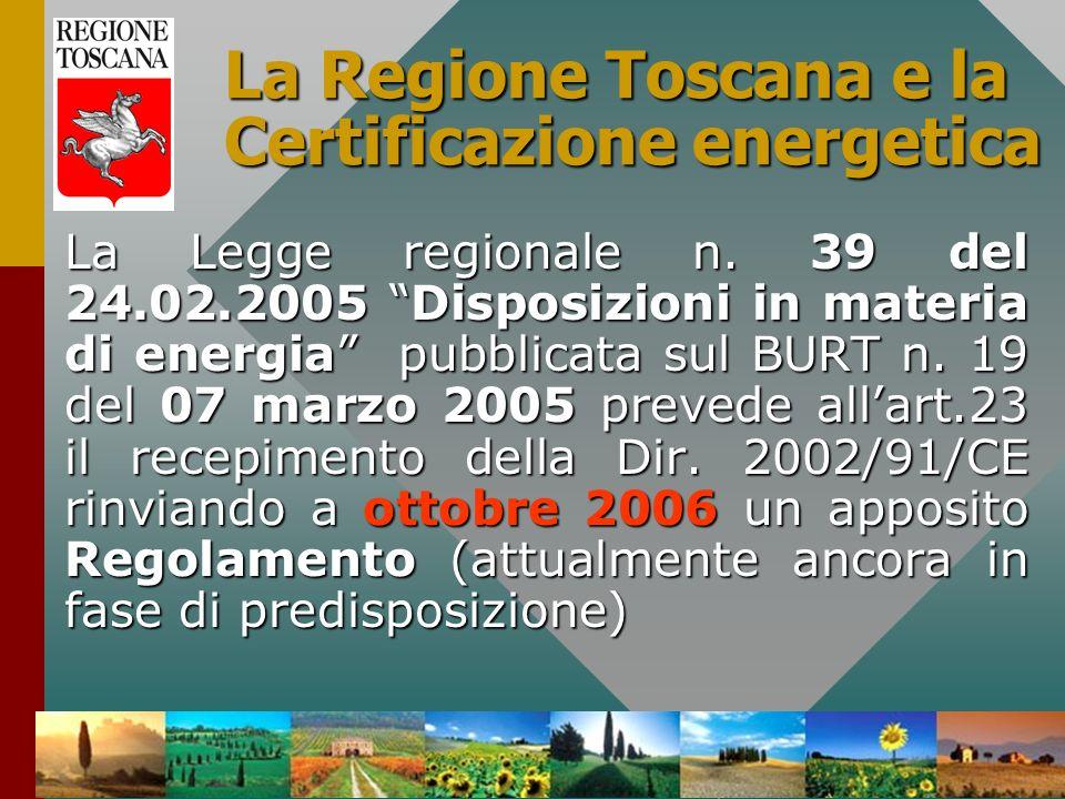 La Regione Toscana e la Certificazione energetica
