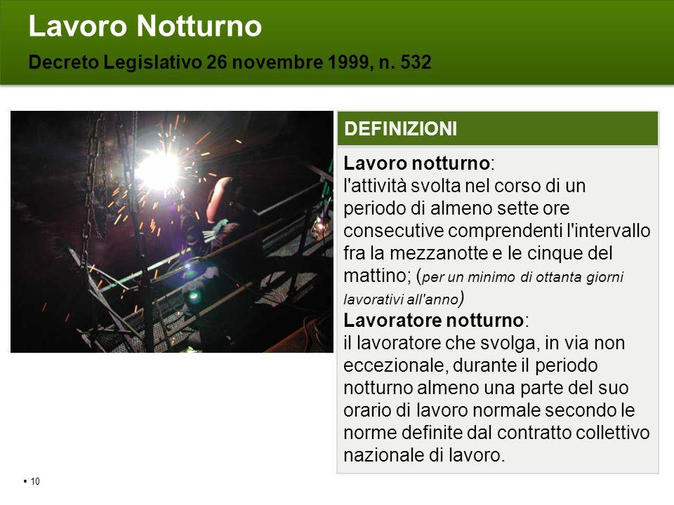 Lavoro Notturno Decreto Legislativo 26 novembre 1999, n. 532